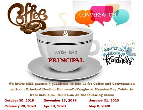 Coffee and Conversation with the Principal