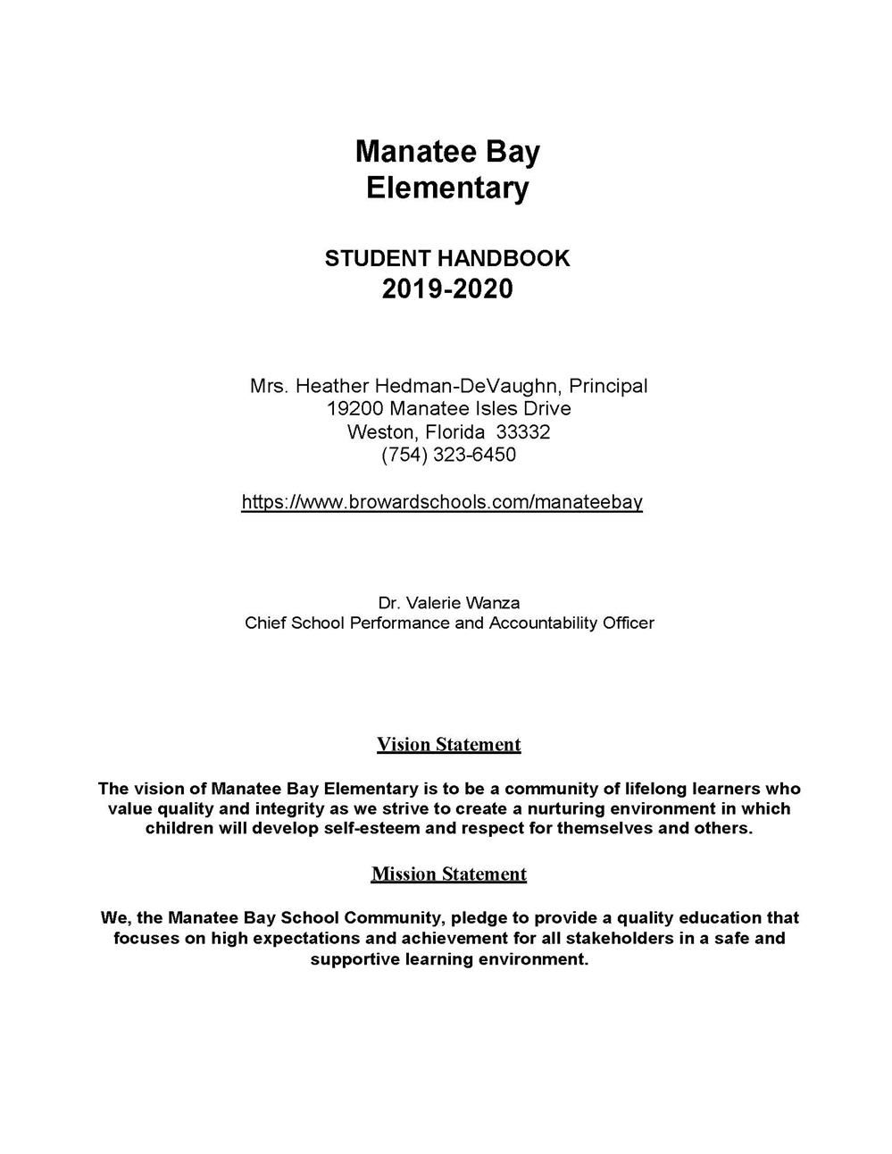 All you need to know about Manatee Bay is in our Student Handbook 2019-2020. Take a few minutes to read it!