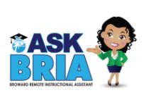 BRIA-Broward's Remote Instructional Assistance