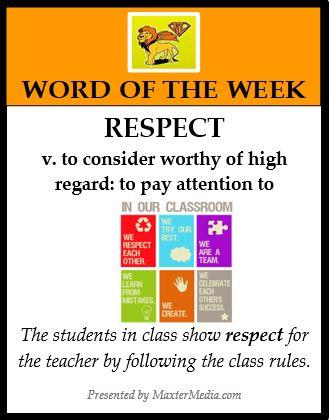 RESPECT v. to consider worthy of high regard: to pay attention to