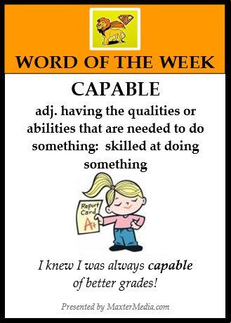 WORD OF THE WEEK:  CAPABLE