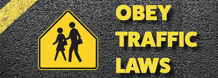 Obey Traffic Laws