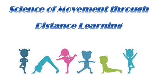 Science of Movement through Distance Learning