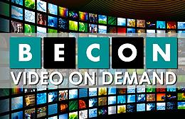 BECON Video on Demand