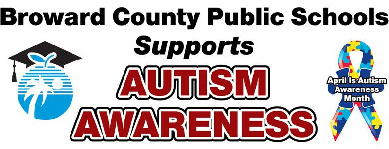 Broward County Public Schools Supports Autism Awareness