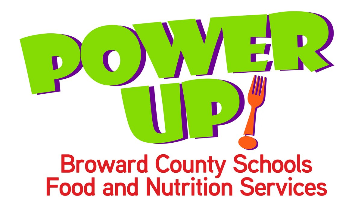 PowerUp Broward County Schools Food and Nutrtition Services