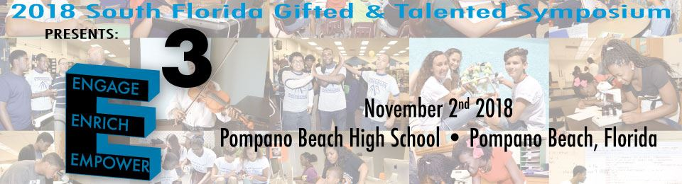 Gifted and Talented Symposium - Engage, Enrich, Empower - November 2, 2018