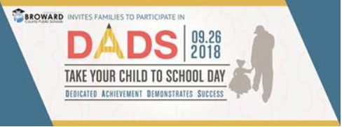 DADS Take Your Child to School Day on September 26, 2018.