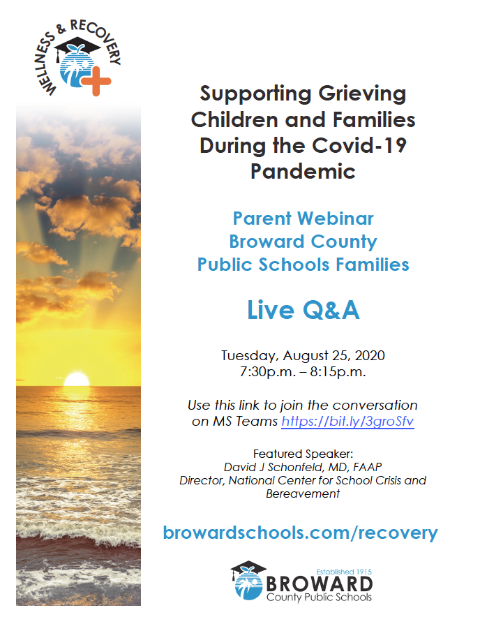Tuesday August 25, 2020 at 7:30 p.m. - Parent Webinar Supporting Grieving Children and Families During the Covid-19 Pandemic