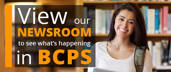 View our newsroom to see what's happening in BCPS