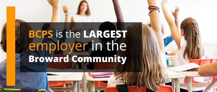 BCPS is the largest employer in the Broward communit