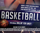 Henry D. Perry Educational Center and the Miramar Police Department Present the Second Annual, Ballin' For Unity