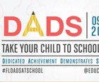 BCPS Participates in Dads Take Your Child to School Day Dads and Father Figures Encouraged to Take Your Child to School on September 25