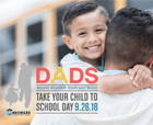 BCPS Participates in Dads Take Your Child to School Day on Wednesday, September 26