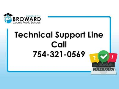 BCPS parents, students and staff are encouraged to call the technical support line 754-321-0569 for computer-related issues