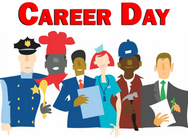 Career Day Presenters Wanted! Friday, March 15, 2019