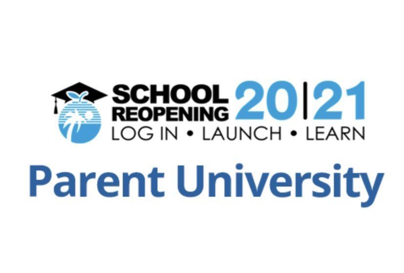 Parent University for the upcoming 2020-2021 School Year
