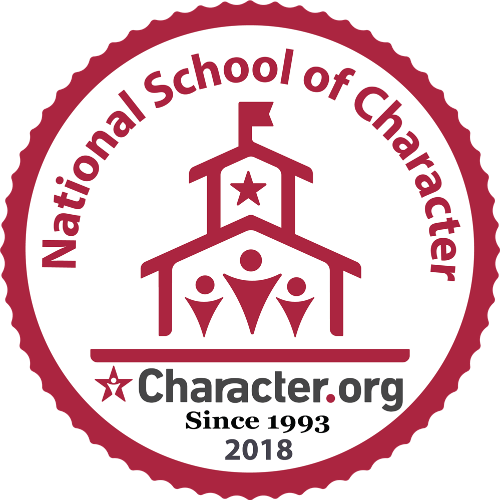 WE ARE A 2018 NATIONAL SCHOOL OF CHARACTER!