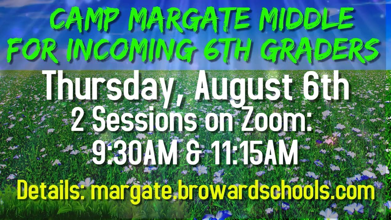 Camp Margate 6th Grader Orientation is Coming! On Thursday, August 6th, our new incoming 6th graders and their parents are invited to attend an online orientation camp. Click here to see details about your time to attend Camp Margate!
