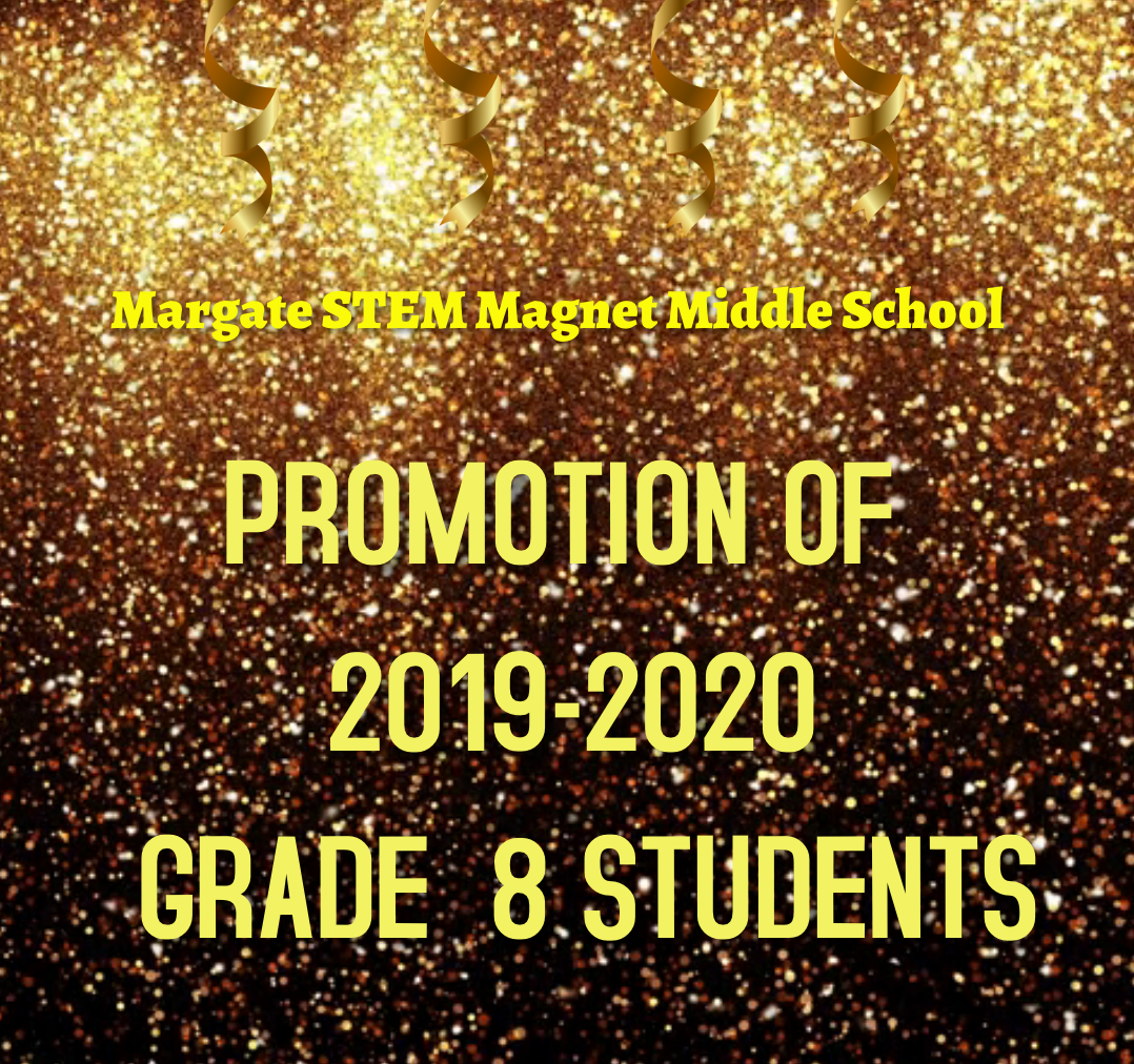 8th Grade Promotion Virtual Ceremony will start on June 1st on Canvas and You Tube. Click on this link to find out about how to go to our You Tube channel link.