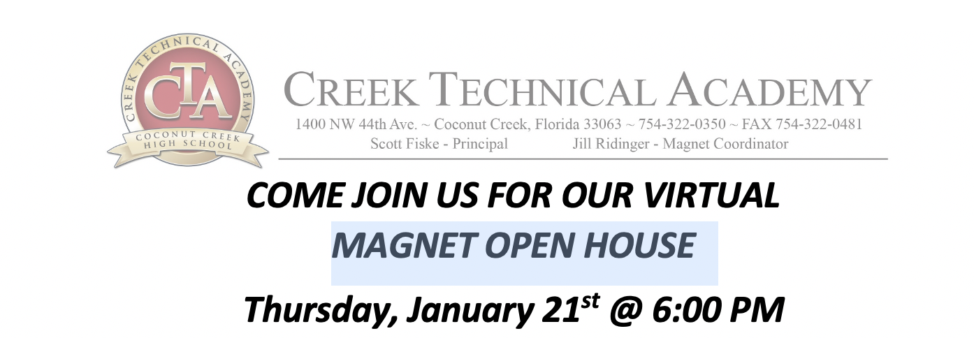 Coconut Creek High School's Open House will be this Thursday, January 21st at 6PM. Click here to connect with the online live meeting link.