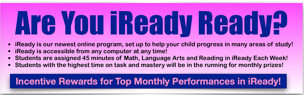 Iready Ready?Go On IReady to Practice Math, Language Arts and Reading!