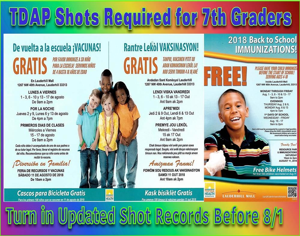 7th Graders must enter school with their TDAP shot update. (Click Here for Details)