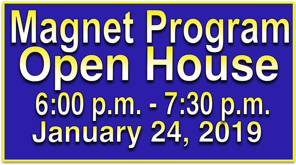 Magnet Open House is January 24th at 6 p.m. Please come and find out why we are the best choice for your child's Middle School experience.