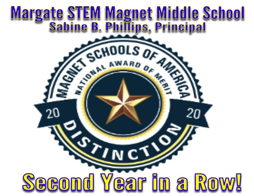 We Won the Magnet School of Distinction Award for a 2nd Year!