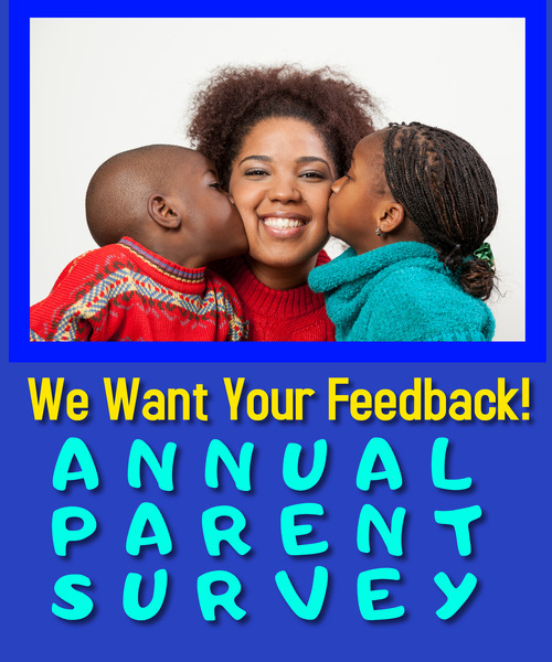 Parent Survey is now live online. Please follow the links provided to take the Parent Survey!