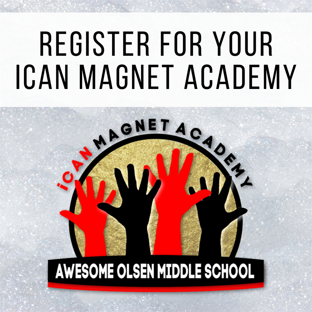 Register for your iCAN Magnet Academy