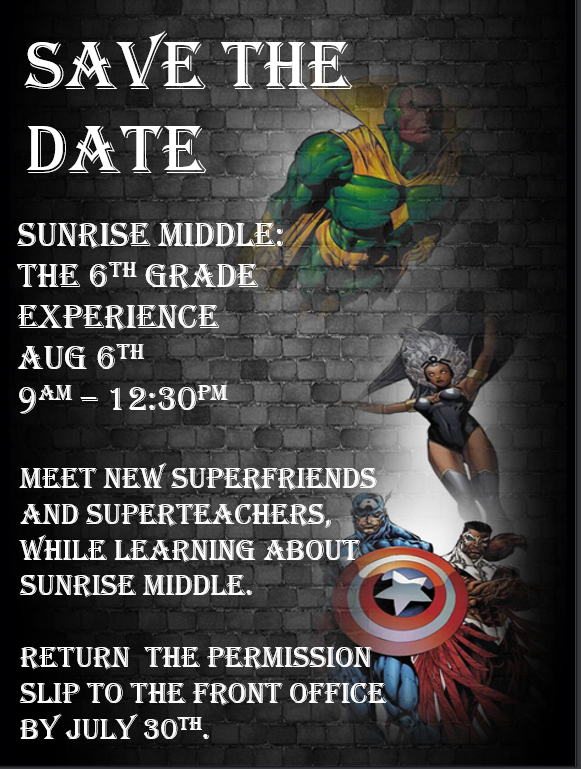SUNRISE MIDDLE: THE 6th GRADE EXPERIENCE