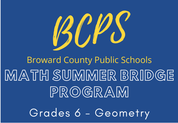 BCPS Math Summer Bridge Program Grades 6 - Geometry