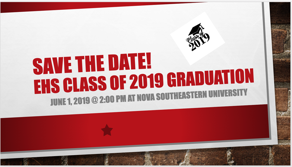 Wall with words save the date: class of 2019 graduation June 1, 2019 at NSU 2PM