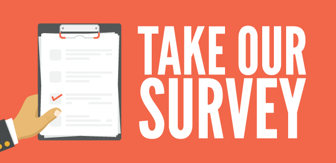 Take our survey. A hand, holding a clipboard with a survey on it.