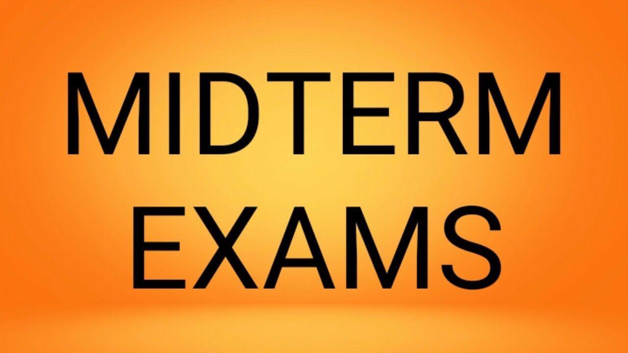 Midterm Exams - December 15-18