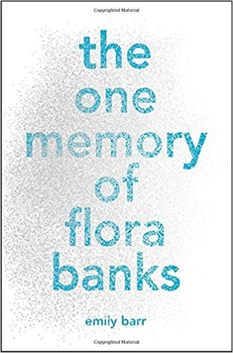 The One Memory of Flora Banks book cover image