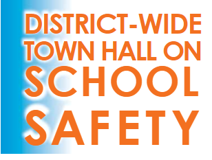District Wide Town Hall Meeting on Safety