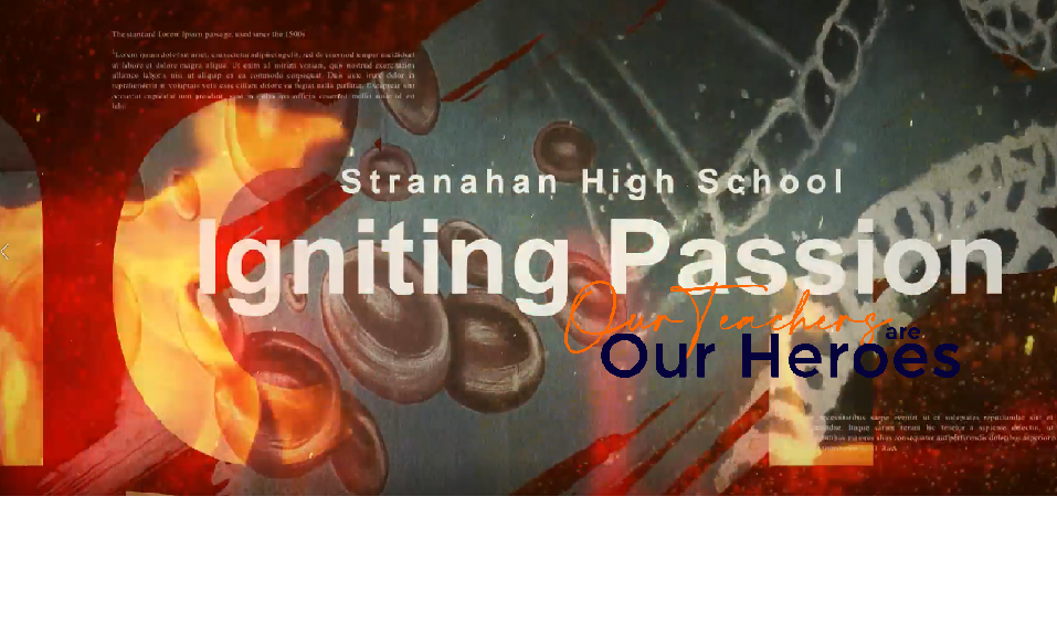 Stranahan High School Our Teachers Our Heroes Igniting Passion They Put in the Work