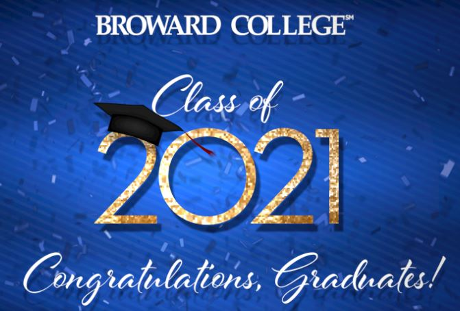 Click Here for Information on Broward College's Virtual Graduation.