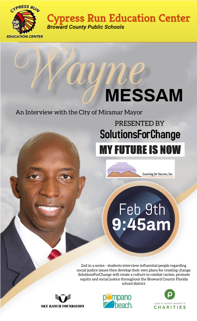 Guest Speaker Mayor Wayne Messam Feb. 9th