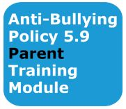 Please select to view Parent Anti-Bullying  Training Modules 2020-2021