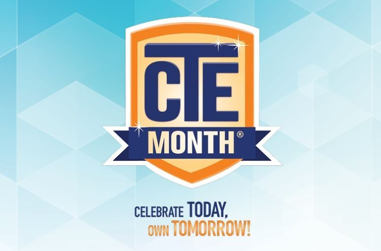 Celebrate Career Technical Education (CTE) Month