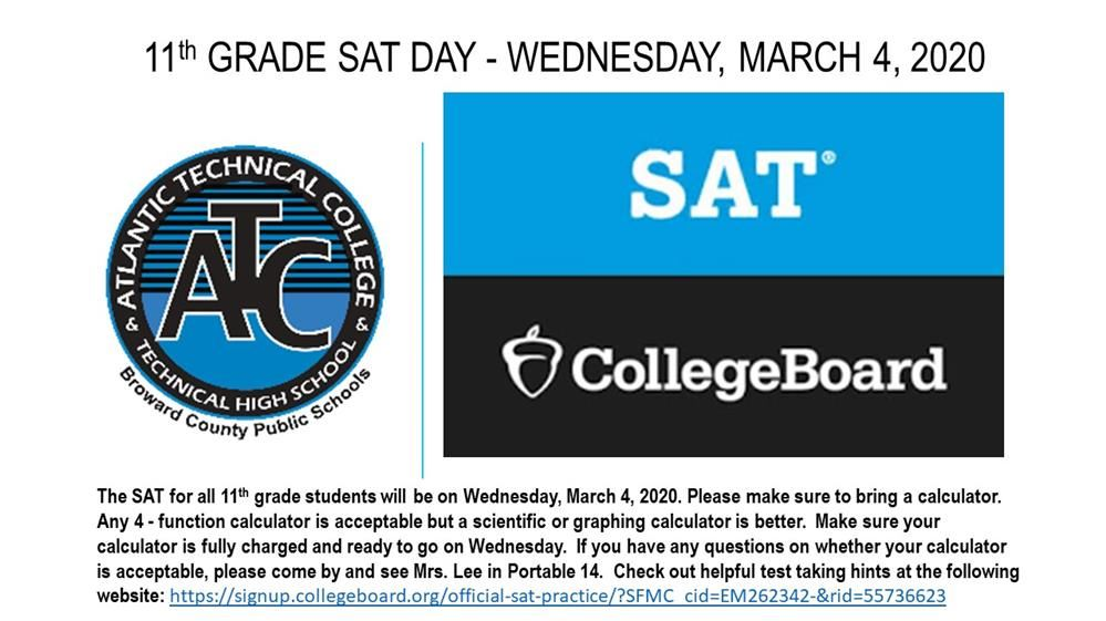 11th GRADE SAT DAY - WEDNESDAY, MARCH 4, 2020