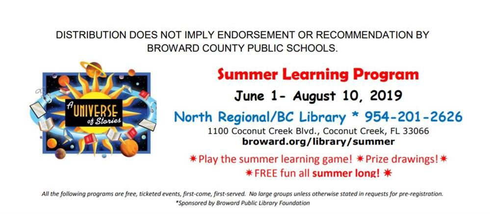 North Regional Broward County Library  Summer Learning Program