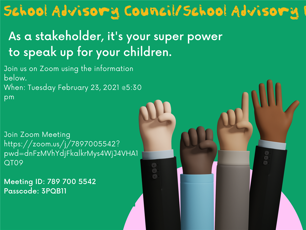School Advisory Council (SAC) and School Advisory Forum (SAF)Meeting