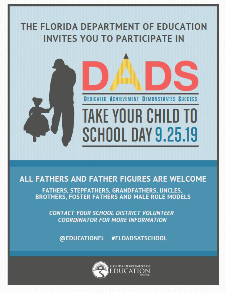 Dads Take Your Child to School Day was September 21, 2019