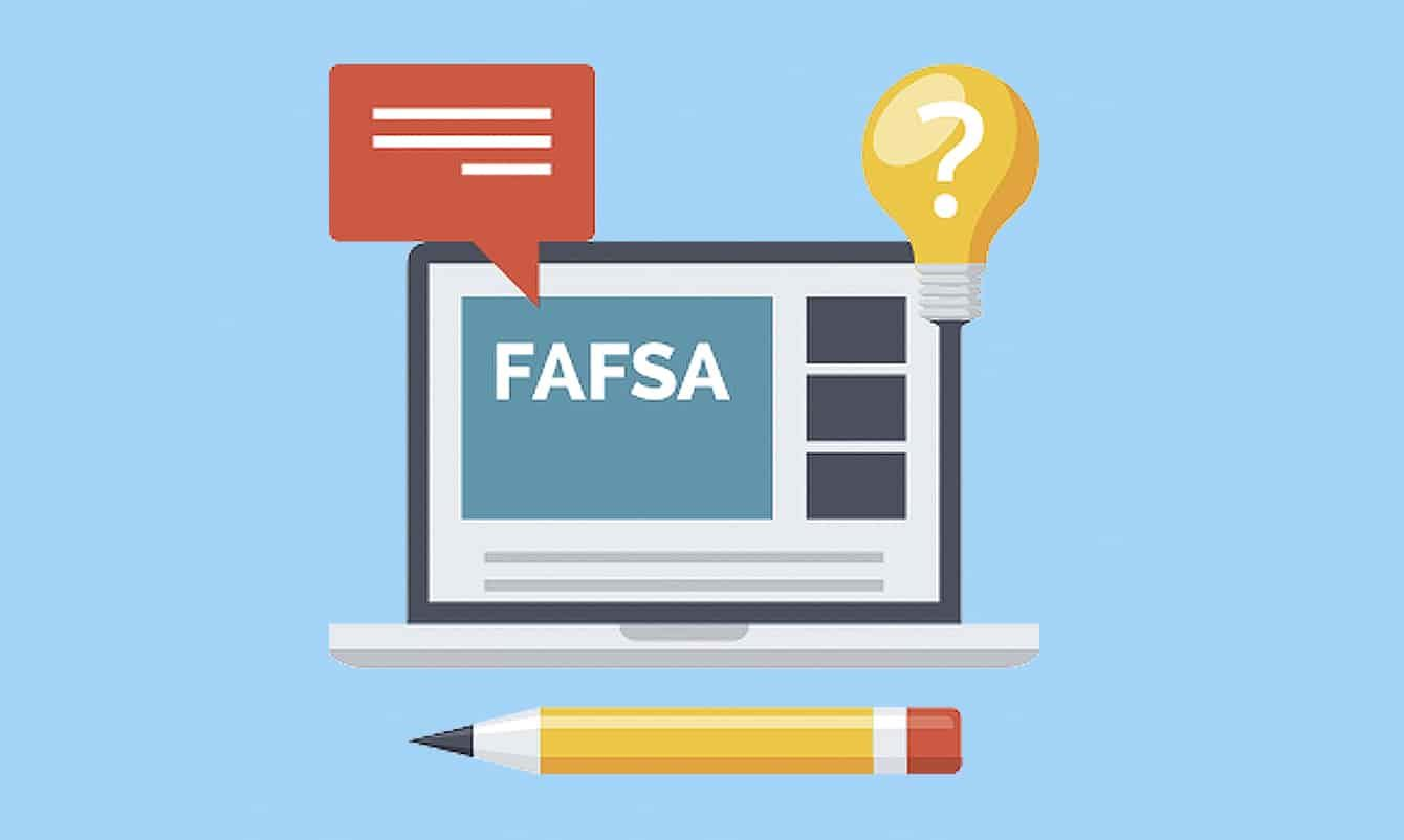 CLASS OF 2021 IT IS FAFSA TIME!