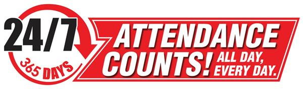 Attendance counts! All day every day