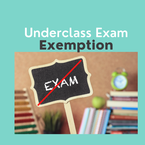 Underclass Exam Exemption form